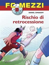 FC Mezzi 9 - Rischio di retrocessione - Librerie.coop