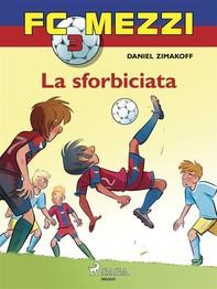 FC Mezzi 3 - La sforbiciata - Librerie.coop