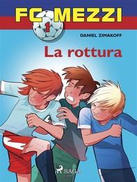 FC Mezzi 1 - La rottura - Librerie.coop