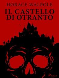 Il castello di Otranto - Librerie.coop