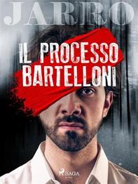 Il processo Bartelloni - Librerie.coop
