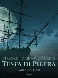 Straordinarie avventure di Testa di Pietra - Librerie.coop