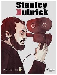 Stanley Kubrick - Librerie.coop