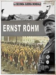 Ernst Röhm - Librerie.coop