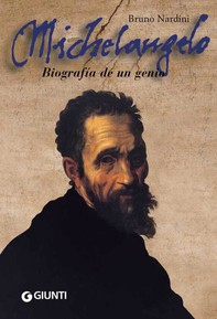 Michelangelo. Biografia de un genio - Librerie.coop