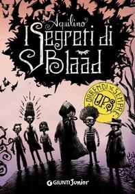 I segreti di Blaad - Librerie.coop