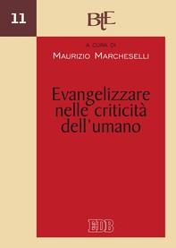 Evangelizzare nelle criticità dell'umano - Librerie.coop