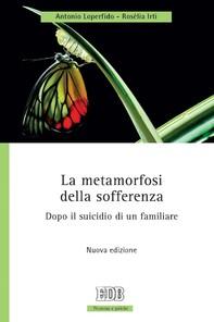 La metamorfosi della sofferenza - Librerie.coop