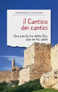 Il Cantico dei cantici - Librerie.coop