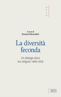 La diversità feconda - Librerie.coop
