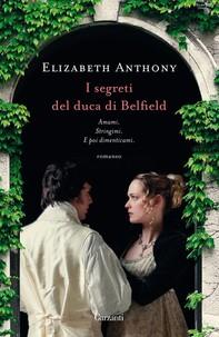 I segreti del duca di Belfield - Librerie.coop