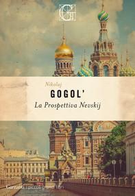 La prospettiva Nevskij - Librerie.coop