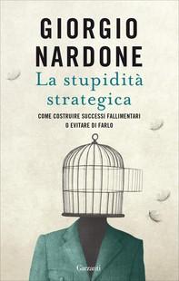 La stupidità strategica - Librerie.coop