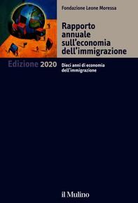 Rapporto annuale sull'economia dell'immigrazione. Edizione 2020 - Librerie.coop