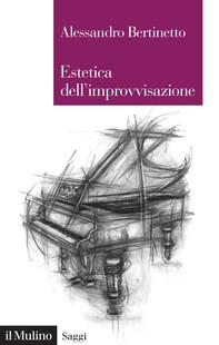 Estetica dell'improvvisazione - Librerie.coop