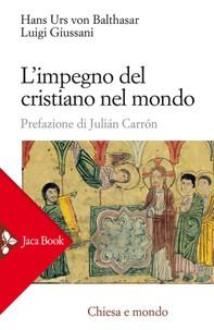 L'impegno del cristiano nel mondo - Librerie.coop