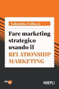 Fare marketing strategico usando il Relationship marketing - Librerie.coop