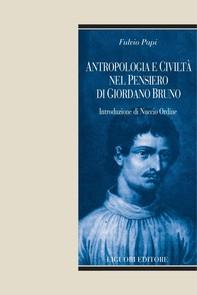 Antropologia e civiltà nel pensiero di Giordano Bruno - Librerie.coop