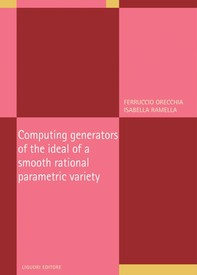 Computing generators of the ideal of a smooth rational parametric variety - Librerie.coop