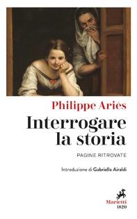 Interrogare la storia - Librerie.coop