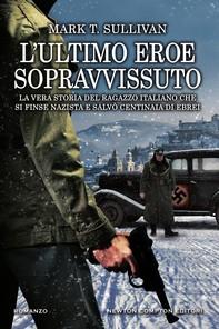 L'ultimo eroe sopravvissuto - Librerie.coop