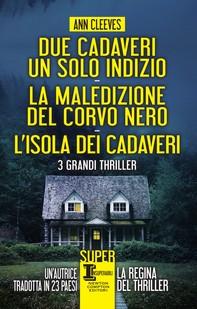 Due cadaveri, un solo indizio - La maledizione del corvo nero - L'isola dei cadaveri - Librerie.coop