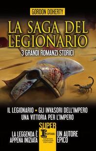 La saga del legionario - Librerie.coop