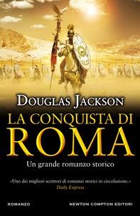 La conquista di Roma - Librerie.coop