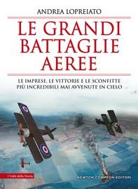 Le grandi battaglie aeree - Librerie.coop