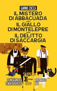Il mistero di Abbacuada - Il giallo di Montelepre - Il delitto di Saccargia - Librerie.coop
