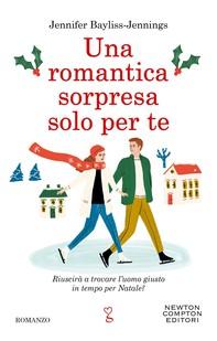 Una romantica sorpresa solo per te - Librerie.coop