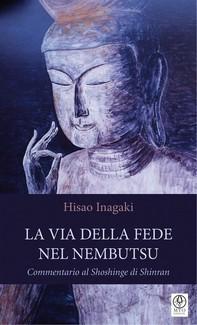 La Via della Fede nel Nembutsu - Librerie.coop