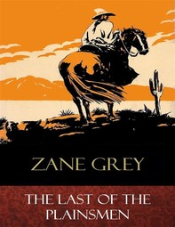 The Last of the Plainsmen - Librerie.coop