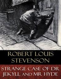 Strange Case of Dr Jekyll and Mr Hyde (Illustrated) - Librerie.coop
