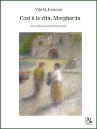 Così è la vita, Margherita - Librerie.coop