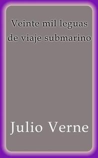 Veinte mil leguas de viaje submarino - Librerie.coop
