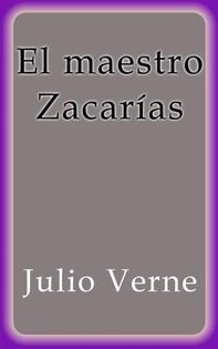 El maestro Zacarías - Librerie.coop