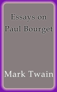 Essays on Paul Bourget - Librerie.coop