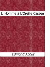 L' Homme à L'Oreille Casseé - Librerie.coop