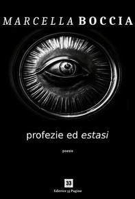 Profezie ed estasi - Librerie.coop