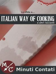 La Sfida a Italian Way Of Cooking - Librerie.coop