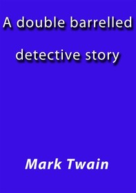A double barelled detective story - Librerie.coop