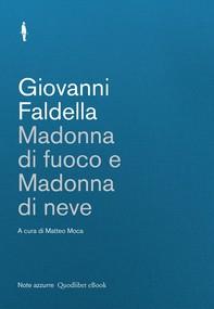 Madonna di fuoco e Madonna di neve - Librerie.coop