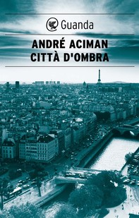 Città d'ombra - Librerie.coop