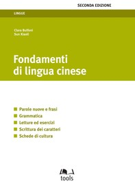 Fondamenti di lingua cinese - II edizione - Librerie.coop