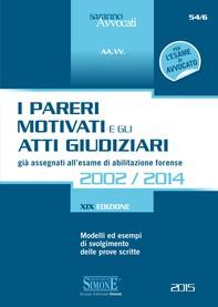 I Pareri Motivati e gli Atti Giudiziari già assegnati all'esame di abilitazione forense 2002/2014 - Librerie.coop