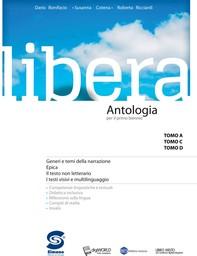 Libera -  Antologia per il primo biennio - Librerie.coop