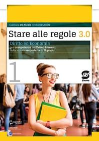Stare alle regole 3.0 - Volume 1 + Educare alla legalità - Librerie.coop