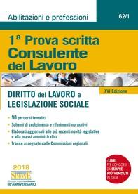 Prima Prova Scritta Consulente del Lavoro - Diritto del Lavoro e Legislazione Sociale - Librerie.coop