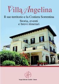 Villa Angelina - Il suo territorio e la Costiera Sorrentina - Librerie.coop